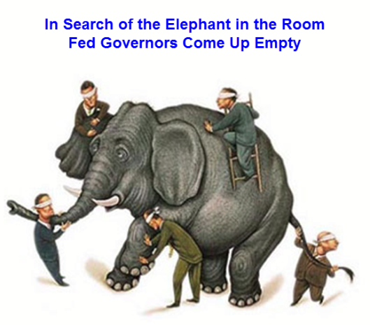 """Signs Of Excesses Isolated"" - In Search of Elephant In Room, Fed Governors Come Up Empty"